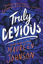 Truly Devious: A Mystery: 1 (Truly Devious, 1)