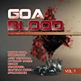 Vol. 1-Goa Blood-Finest Selection of Progressive by Goa Blood-Finest Selection of Progressive (2012-05-01)