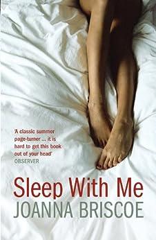 Sleep with Me by [Briscoe, Joanna]