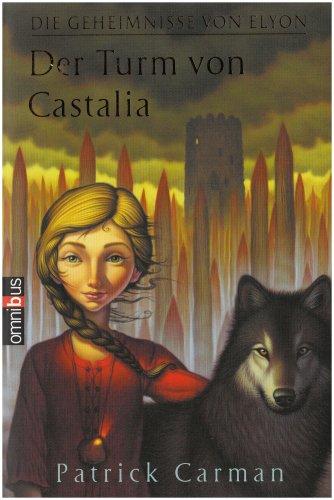 Die Geheimnisse von Elyon: Der Turm von Castalia