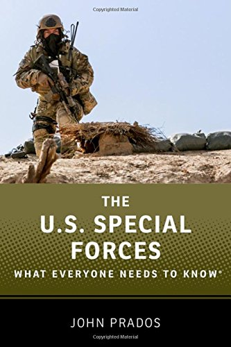 The US Special Forces: What Everyone Needs to Know