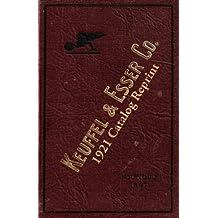 Keuffel & Esser Co. 1921 Catalog Reprint by Ross Bolton (2008-07-16)