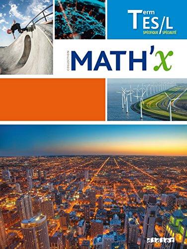 Math'x Tle ES- L sans spécialité ES (éd.2016) - Livre