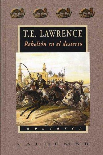 Rebelión en el desierto (Avatares) por Thomas Edward Lawrence