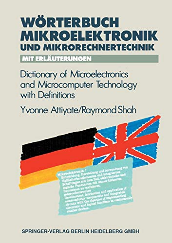 Wörterbuch der Mikroelektronik und Mikrorechnertechnik mit Erläuterungen / Dictionary of Microelectronics and Microcomputer Technology with Definitions (VDI-Buch)