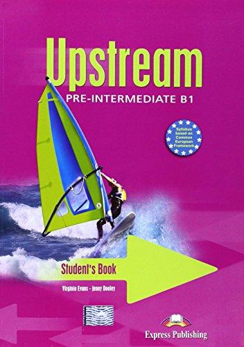 Upstream. Pre-intermediate. Student's book. Con CD Audio. Per le Scuole superiori