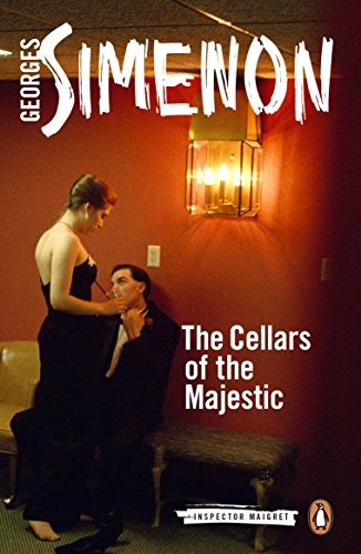 The Cellars Of The Majestic. Inspector Maigret