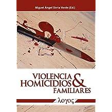 Violencia y Homicidios Familiares / Family Violence and Homicide