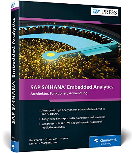 SAP S/4HANA Embedded Analytics: Operatives Reporting in Echtzeit (SAP PRESS)