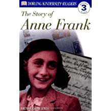 The Story of Anne Frank (DK Readers: Level 3)