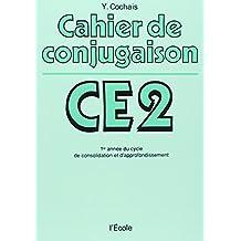 Cahier de conjugaison : CE2