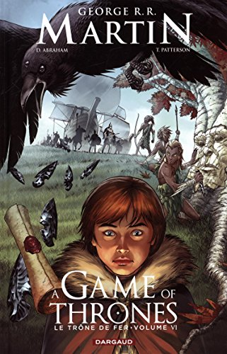 Game of thrones (A) - Le Trône de fer - tome 6 - A game of thrones - Le trône de fer (6/6) par Abraham