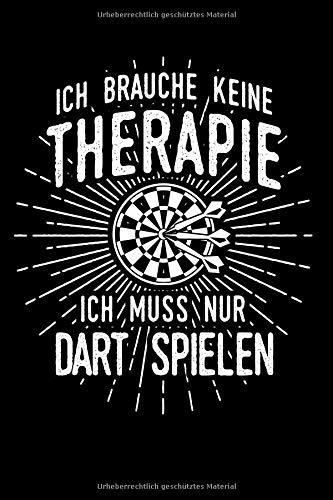Therapie? Lieber Dart: Notizbuch / Notizheft für Dartspieler Darts Dart-Fan Dart-spiel Dart-Pfeile A5 (6x9in) liniert mit Linien
