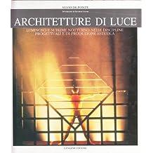 Architetture di luce. Luminoso e sublime notturno nelle discipline e di produzione estetica