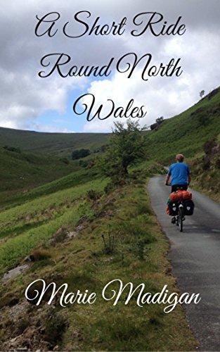 ebook: A Short Ride Round North Wales (B01INMOUGQ)
