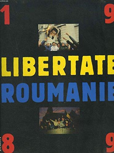 Libertate Roumanie, 1989