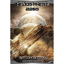 Heliosphere 2265 - Band 49: Kampf um Terra (German Edition)