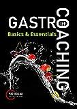 Gastro-Coaching 2: Basics & Essentials