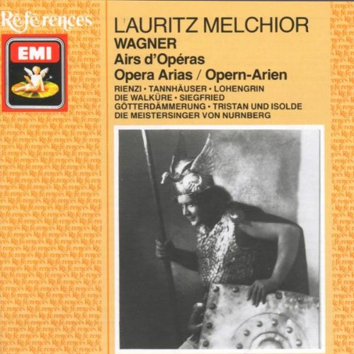Lauritz Melchior: Richard Wagner - Opern-Arien