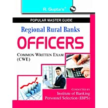 Regional Rural Banks: Officers (IBPS-CWE) Exam Guide (Popular Master Guide)