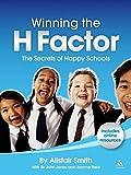 Winning the H Factor: The Secrets of Happy Schools