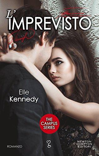 L'imprevisto (The Campus Series Vol. 4) di [Kennedy, Elle]