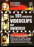 Los 101 Mejores Videoclips Del Universo