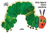 Uma Lagarta Muito Comilona. Babybook (Em Portuguese do Brasil)