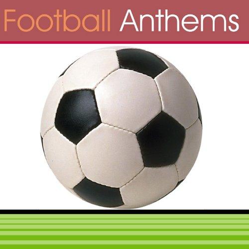 Football Anthems