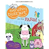 Everything Butt Art on the Farm: What Can You Draw with a Butt? by Brian Snyder (2011-09-01)