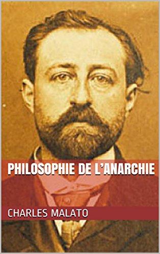 Philosophie de l'Anarchie par Charles Malato