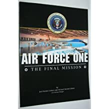 Air Force One. the Final Mission by Joel Haske Cohen (2006-08-02)