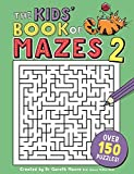 The Kids' Book of Mazes 2 (Buster Puzzle Books)