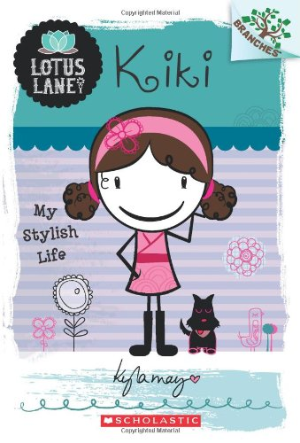 kiki-my-stylish-life-lotus-lane-scholastic-branches