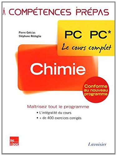 Chimie 2e année PC PC* par Pierre Grécias, Stéphane Rédoglia