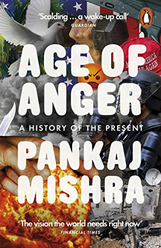 Age of Anger: A History of the Present (English Edition) 19th Century Muster
