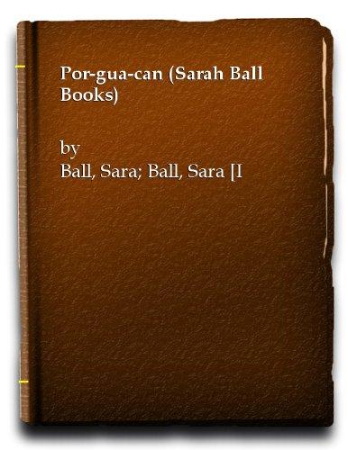 Por-gua-can (Sarah Ball Books) por Sara Ball