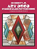 Art Deco Stained Glass Pattern Book: 91 Designs for Workable Projects