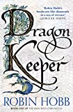 Dragon Keeper (The Rain Wild Chronicles, Book 1) by Robin Hobb