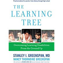 The Learning Tree: Overcoming Learning Disabilities from the Ground Up (A Merloyd Lawrence Book) (English Edition)