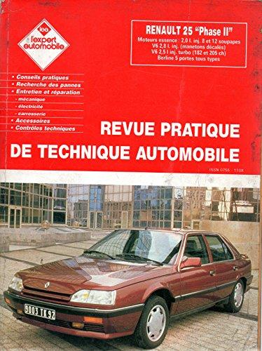 REVUE TECHNIQUE L'EXPERT AUTOMOBILE RENAULT 25 PHASE 2 / TX / TXE / TI / TXI / V6 / V6 TURBO / BACCARA par L'EXPERT AUTOMOBILE