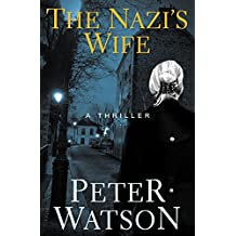 The Nazi's Wife: A Thriller (English Edition)