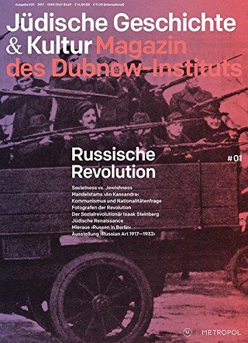 Jüdische Geschichte & Kultur. Magazin des Dubnow-Instituts: Russische Revolution