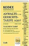 KODEX Anwalts- und Gerichtstarife 8/2017 (Kodex des Österreichischen Rechts)