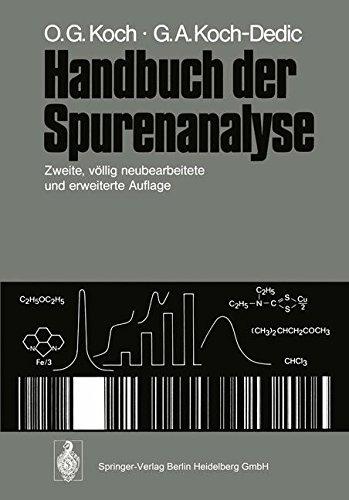 Handbuch der Spurenanalyse: Die Anreicherung und Bestimmung von Spurenelementen unter Anwendung chemischer, physikalischer und mikrobiologischer Verfahren