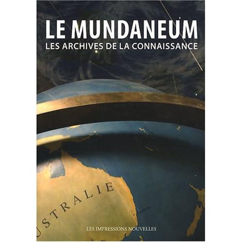 Le Mundaneum : Les archives de la Connaissance