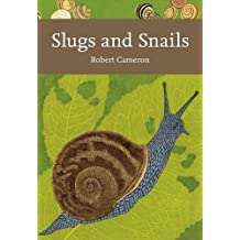Slugs and Snails (Collins New Naturalist Library)