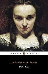 Uncle Silas: A Tale of Bartram-Haugh (Penguin Classics)
