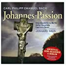 St John Passion by BACH CARL PHILIPP EMANUEL (2004-01-01)