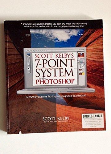 Scott Kelby's 7-Point System For Adobe Photoshop by Scott Kelby (2008-05-03) (Scott Photoshop Kelby 7)
